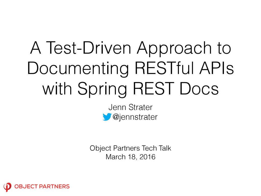 A Test-Driven Approach to Documenting RESTful A...