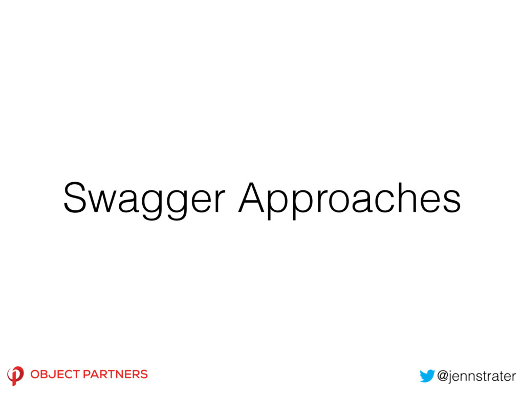 Swagger Approaches