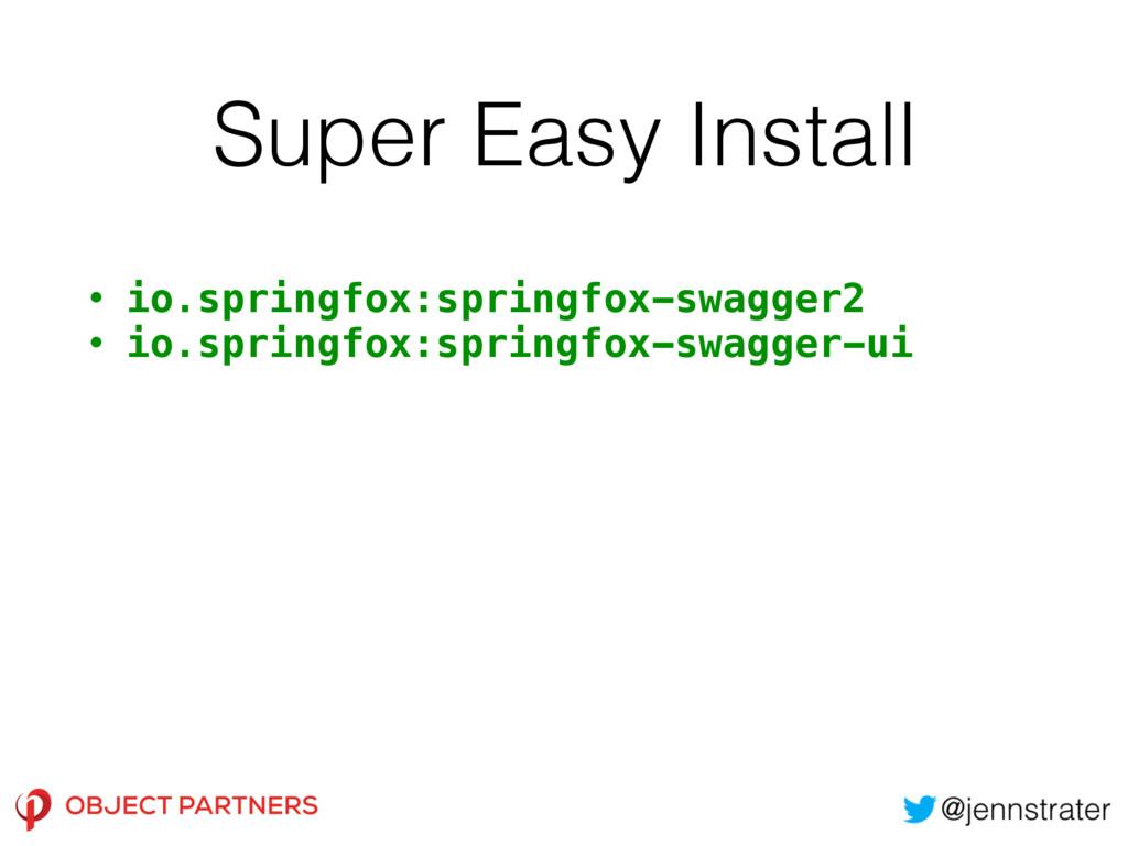 Super Easy Install • io.springfox:springfox-swa...
