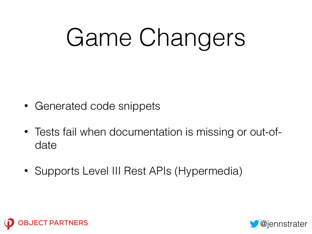 Game Changers • Generated code snippets • Tests...