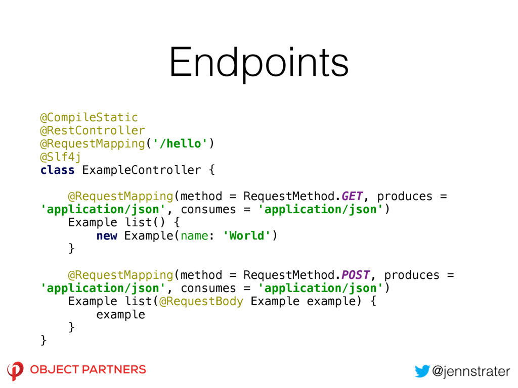 Endpoints @CompileStatic @RestController @Req...