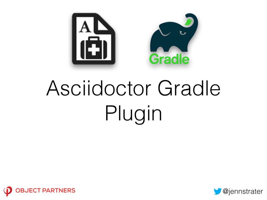 Asciidoctor Gradle Plugin