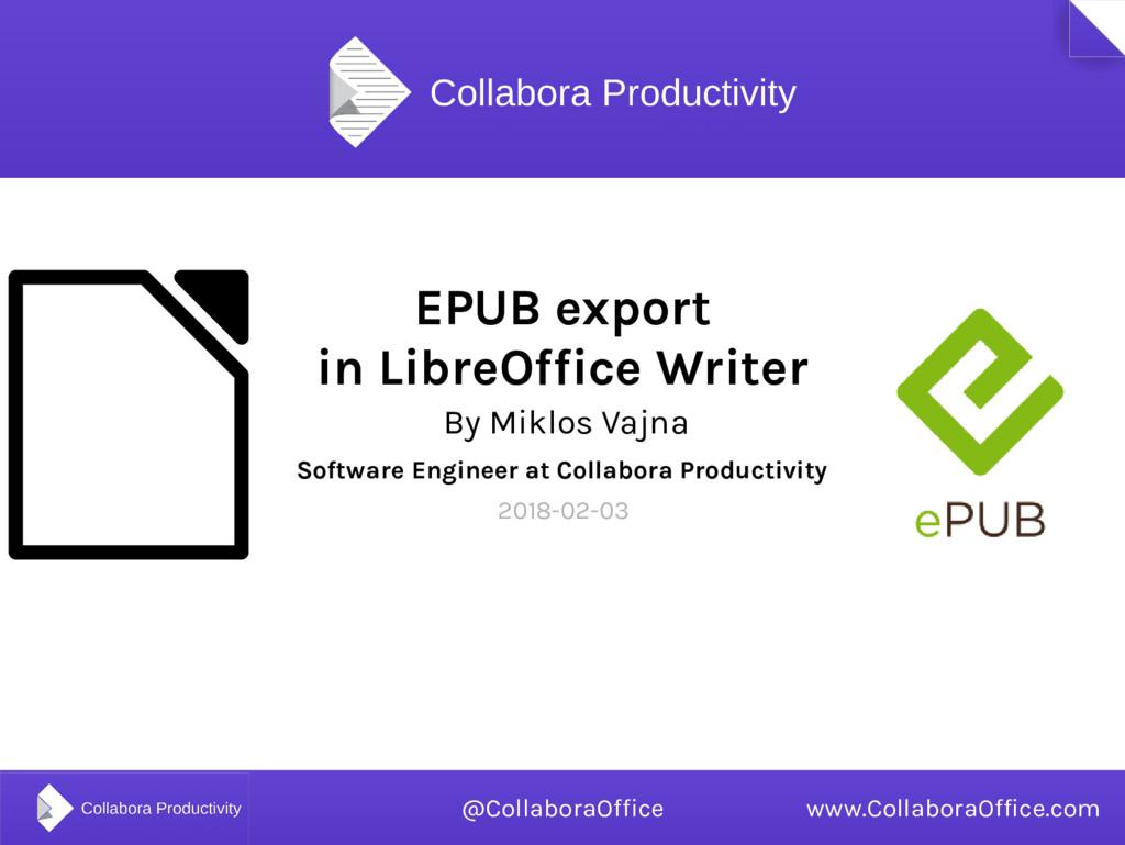 EPUB export in LibreOffice Writer By Miklos Vaj...