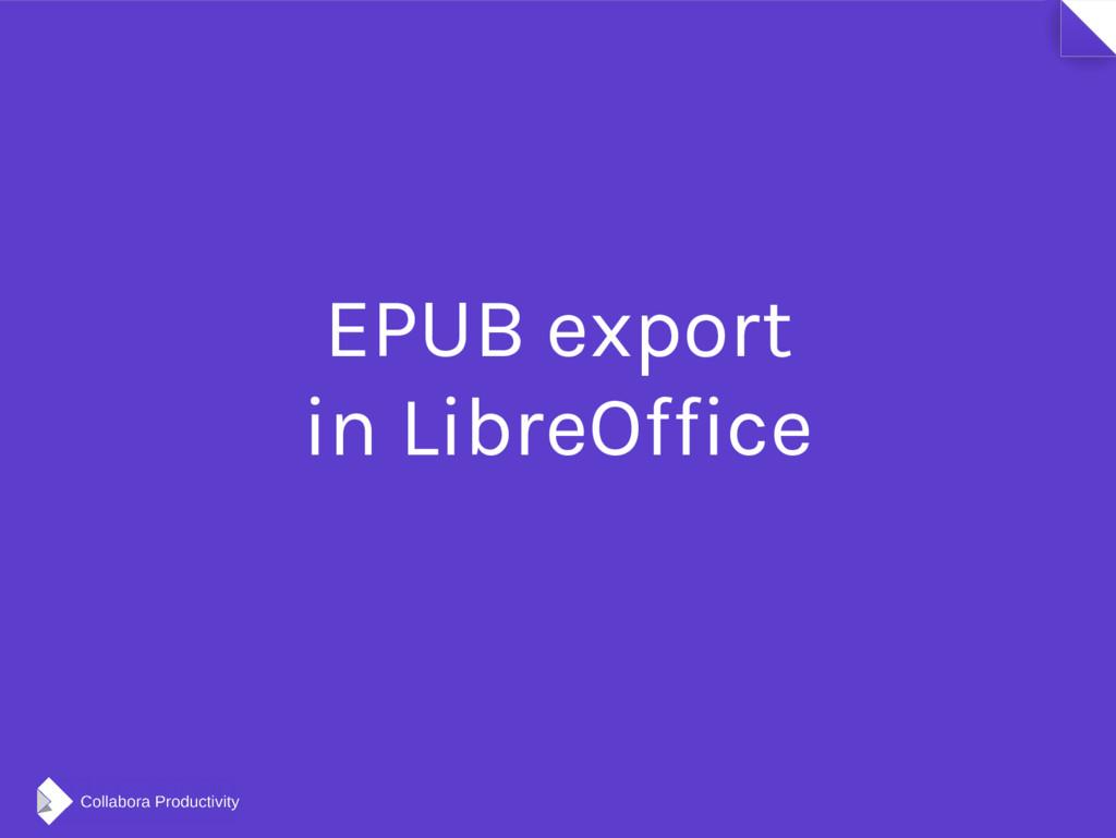 EPUB export in LibreOffice