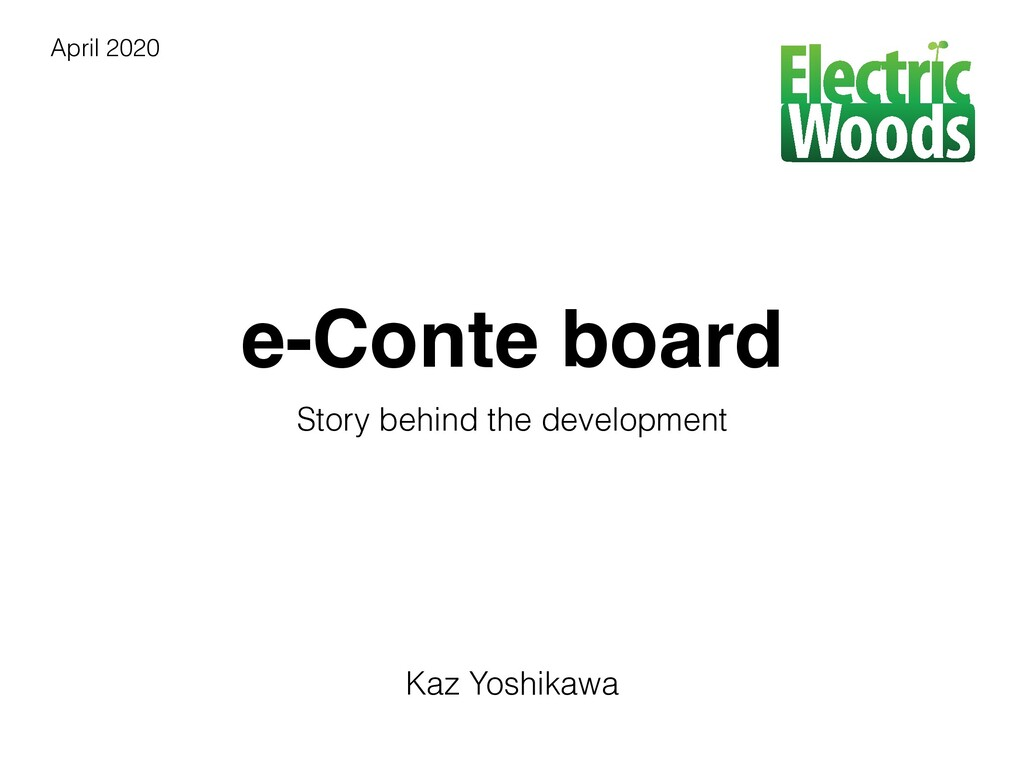 e-Conte board Story behind the development Kaz ...