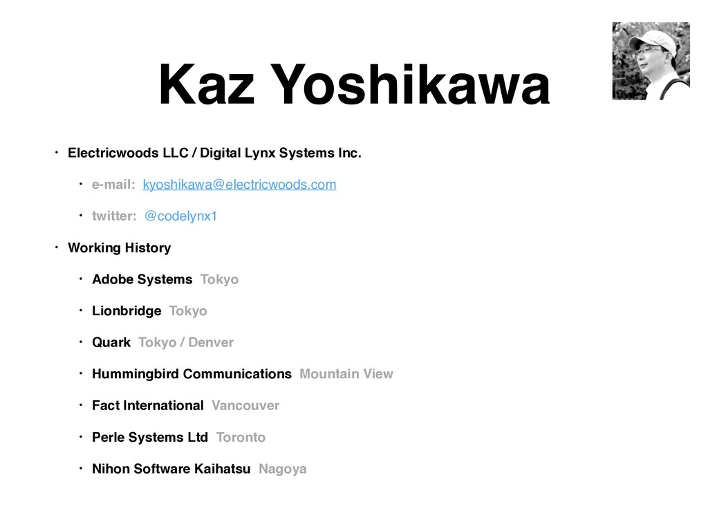 Kaz Yoshikawa • Electricwoods LLC / Digital Lyn...
