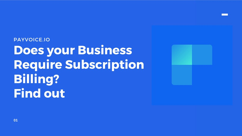 Does your Business Require Subscription Billing...
