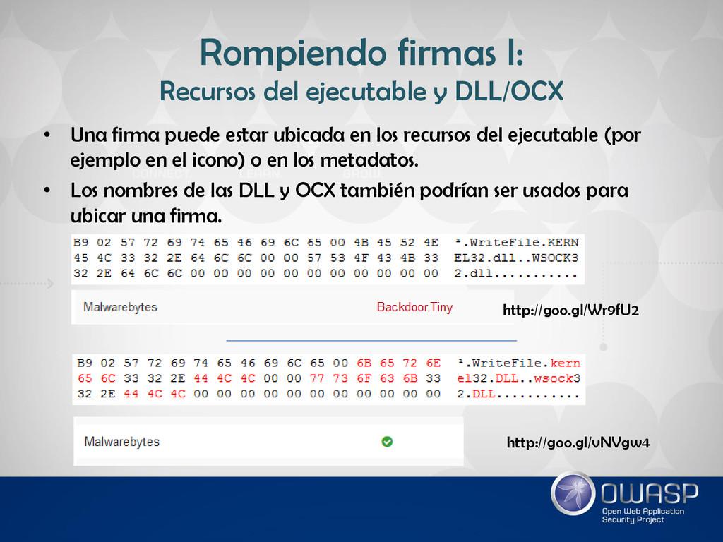 Rompiendo firmas I: Recursos del ejecutable y D...