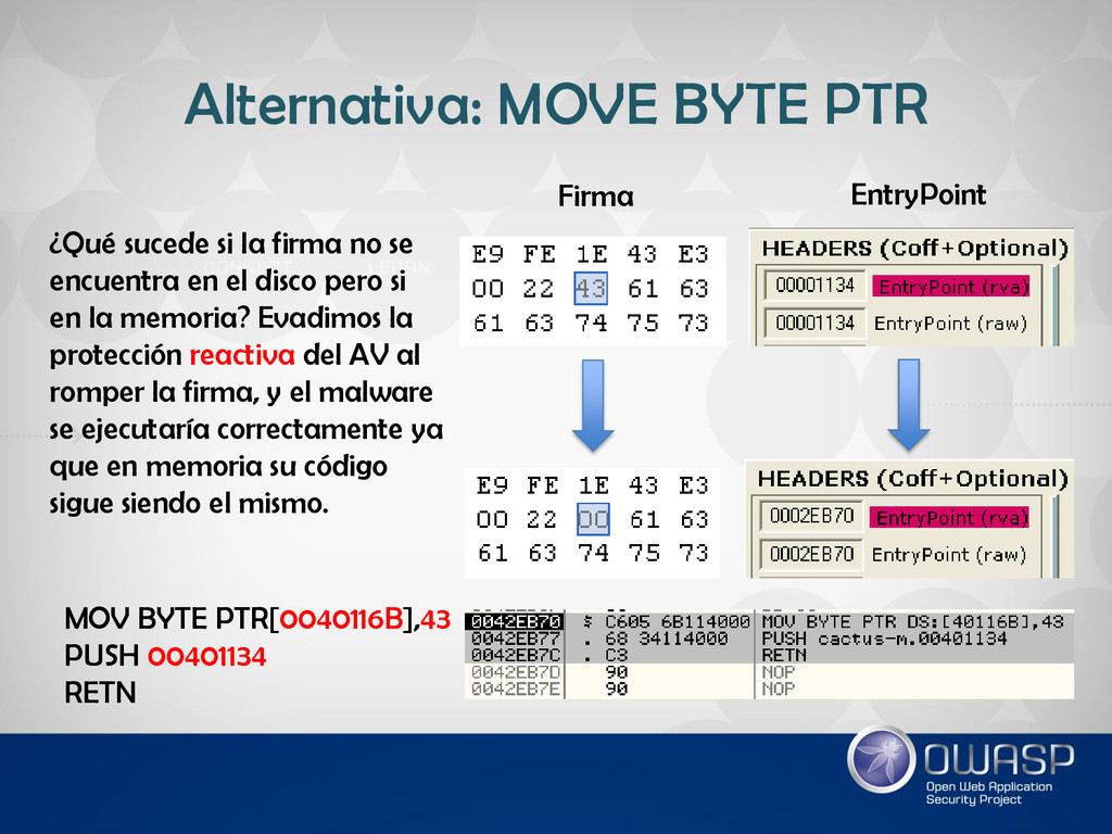 Alternativa: MOVE BYTE PTR MOV BYTE PTR[0040116...