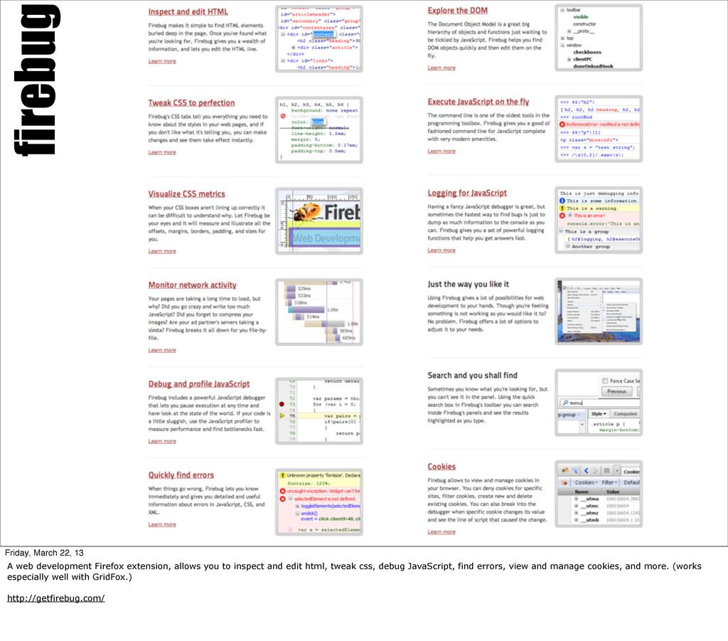 firebug Friday, March 22, 13 A web development ...
