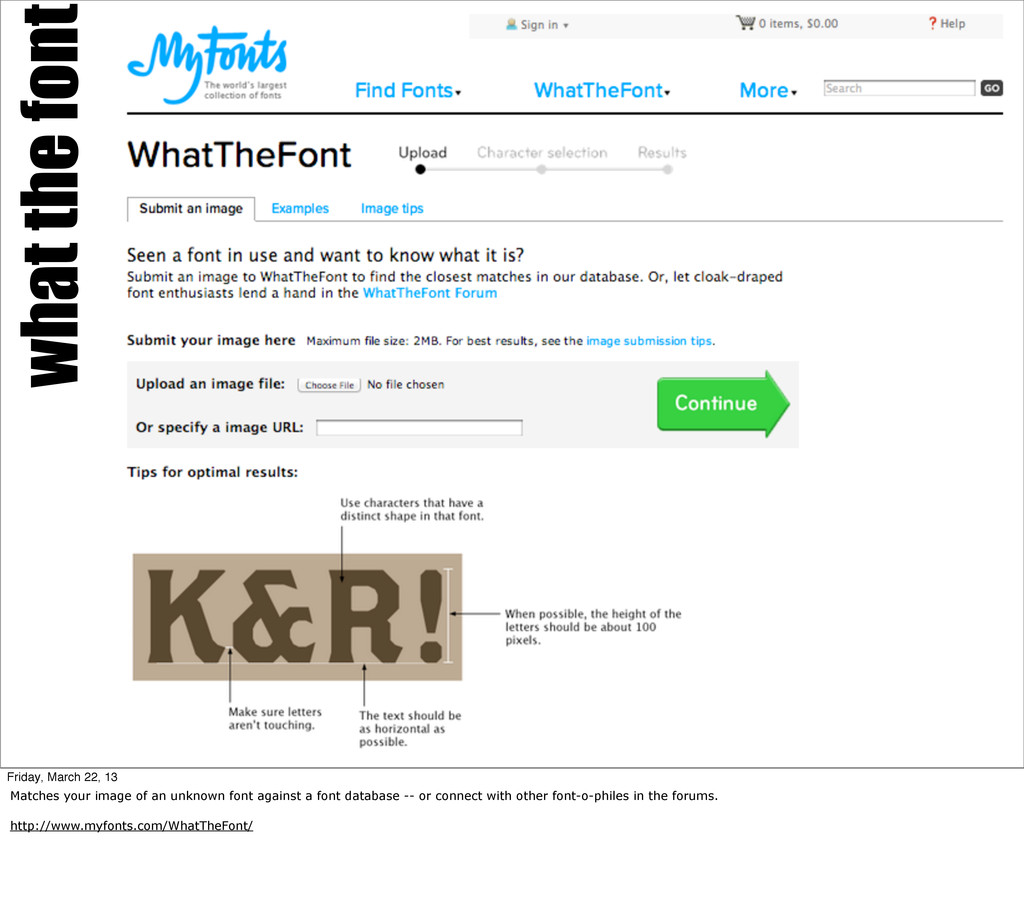 what the font Friday, March 22, 13 Matches your...