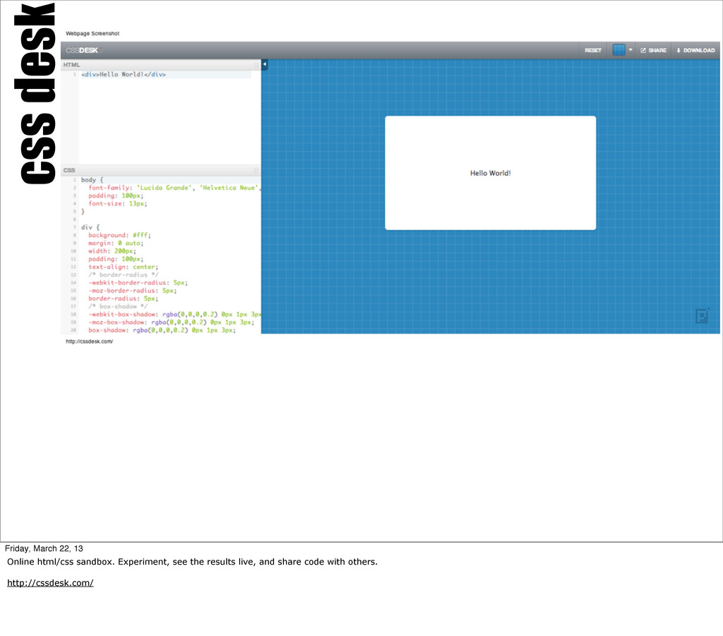 css desk Friday, March 22, 13 Online html/css s...