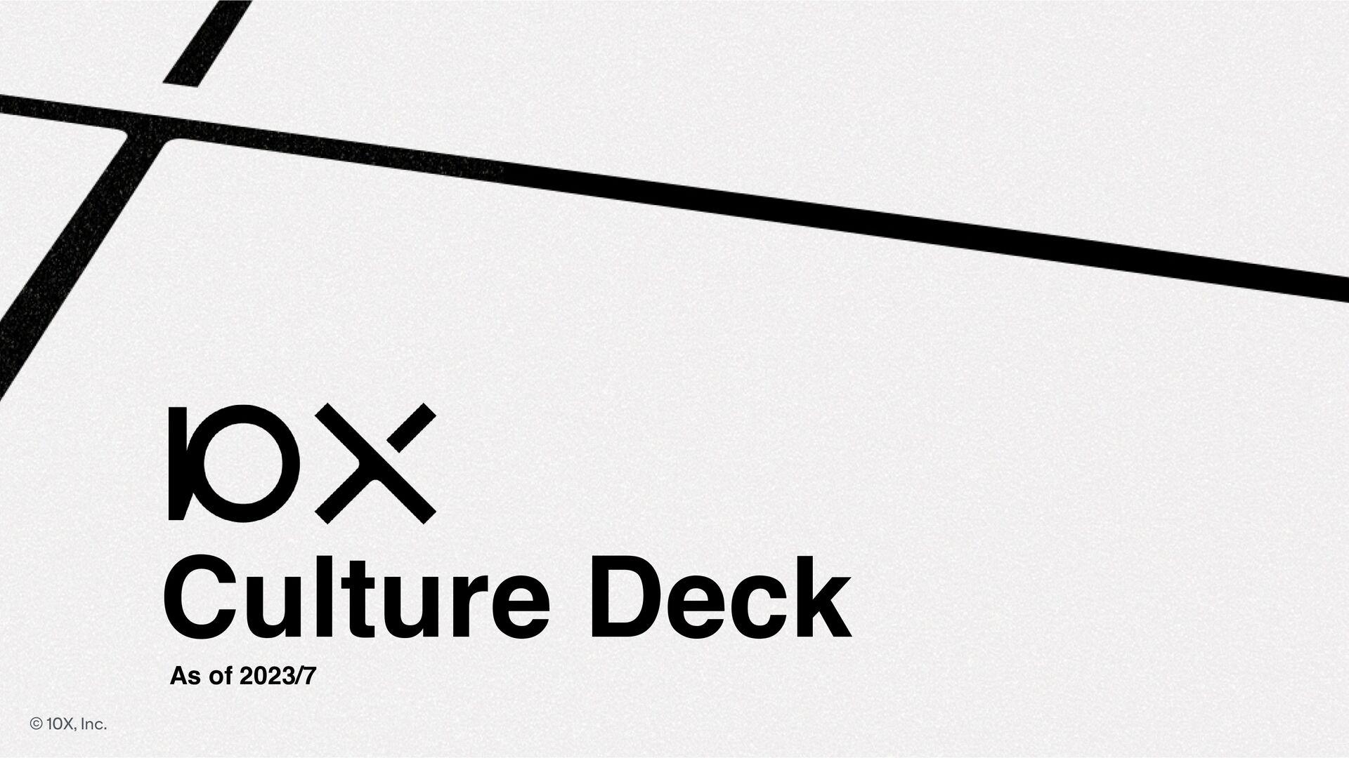 株式会社10X - Culture Deck