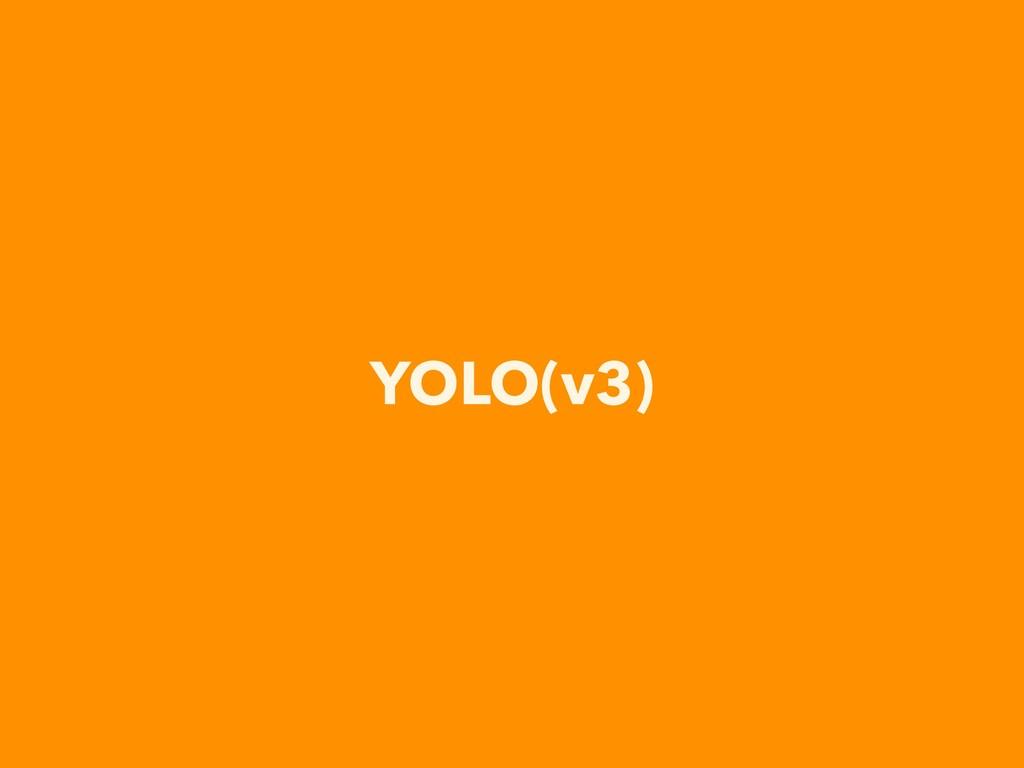 YOLO(v3)