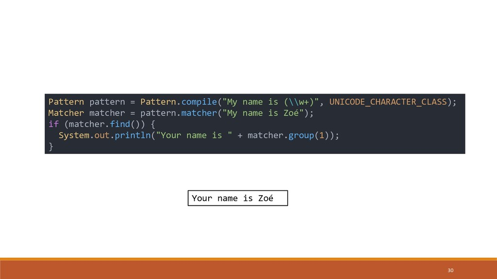 "30 Pattern pattern = Pattern.compile(""My name i..."