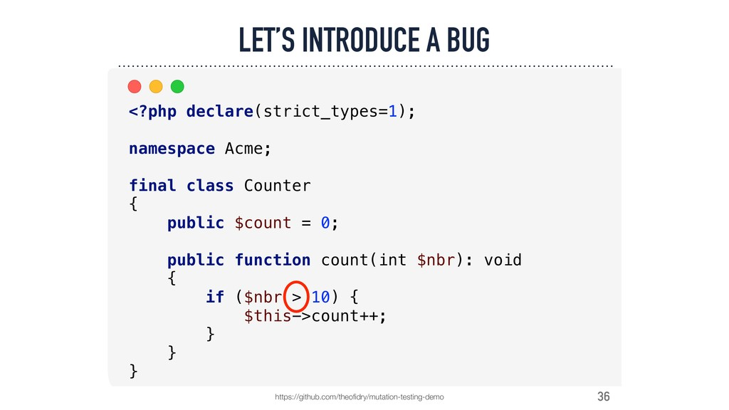 36 LET'S INTRODUCE A BUG https://github.com/the...