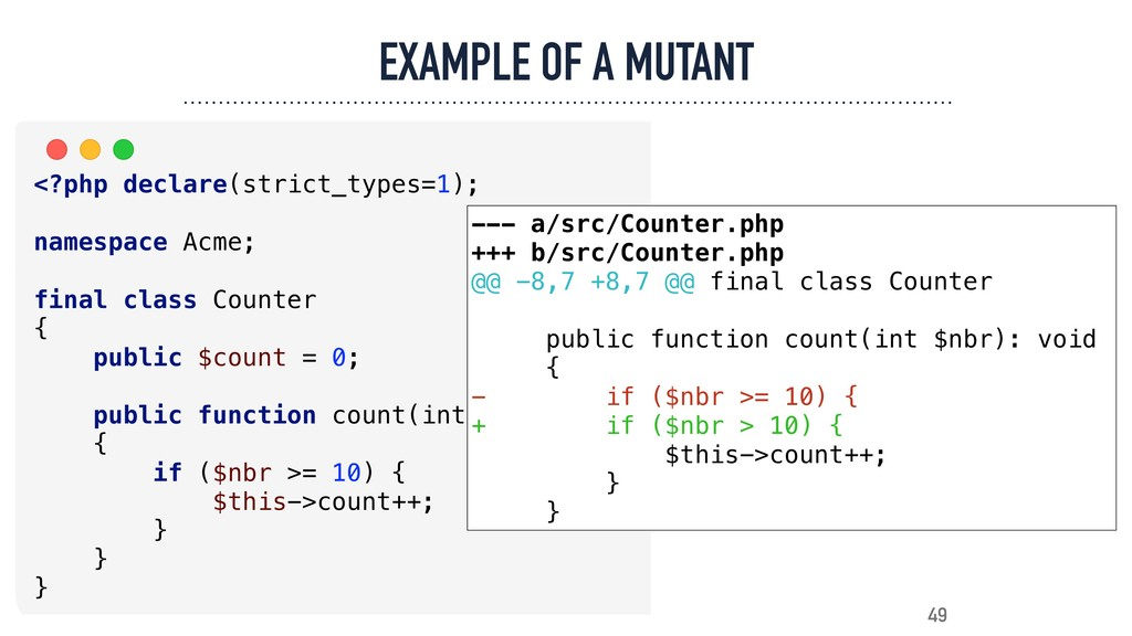 EXAMPLE OF A MUTANT 49 <?php declare(strict_typ...