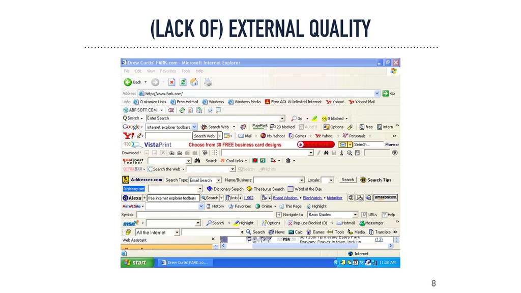 8 (LACK OF) EXTERNAL QUALITY