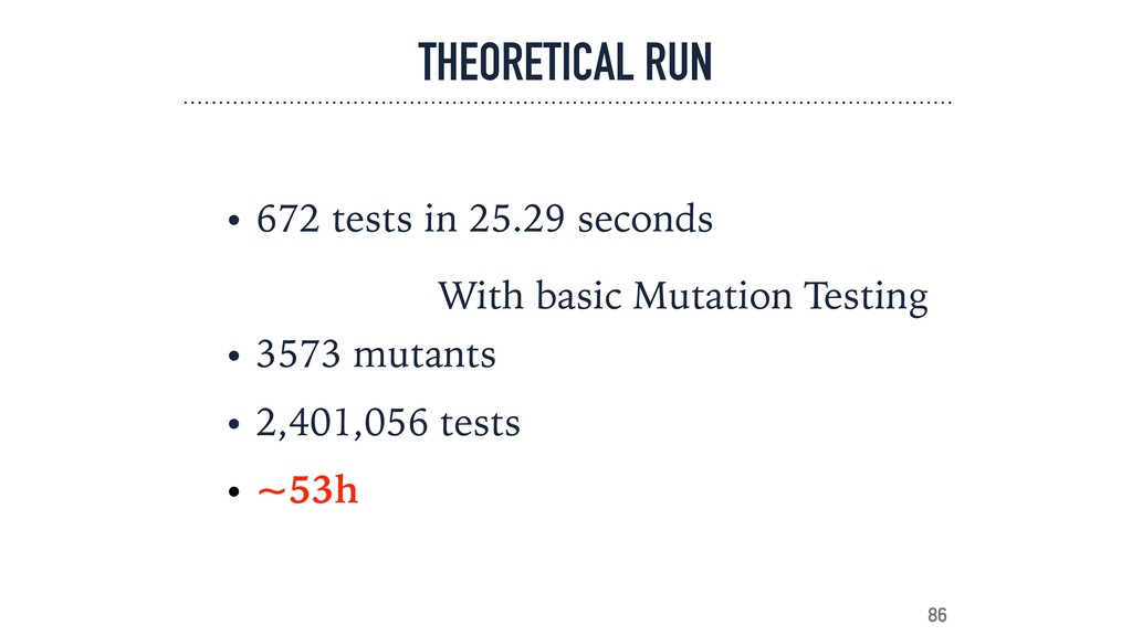 THEORETICAL RUN • 672 tests in 25.29 seconds • ...