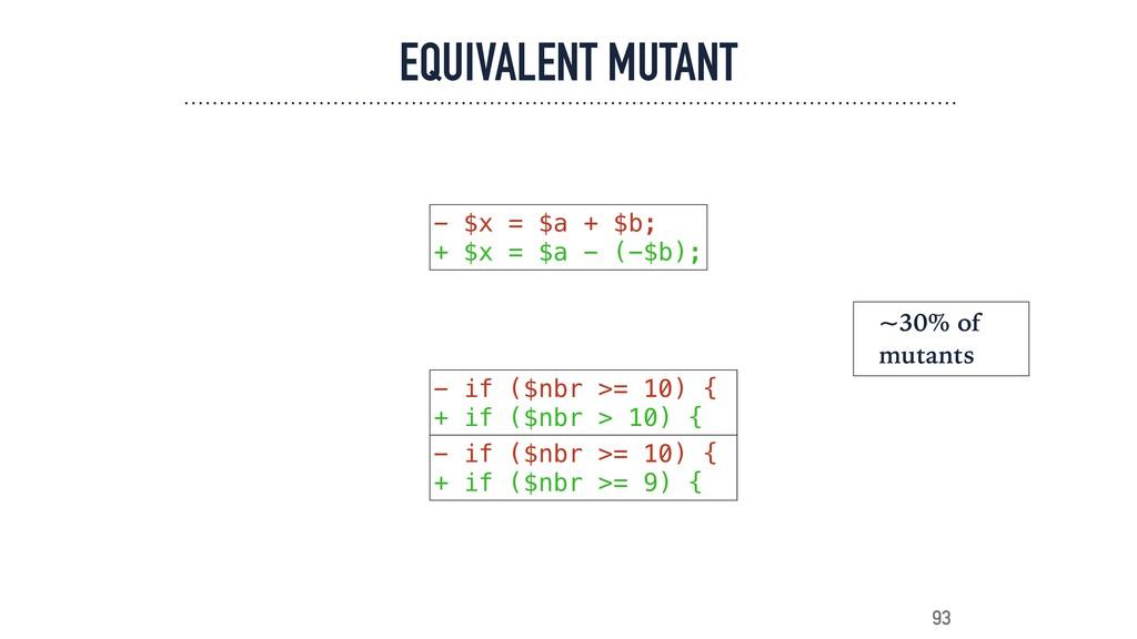 EQUIVALENT MUTANT 93 - $x = $a + $b; + $x = $a ...