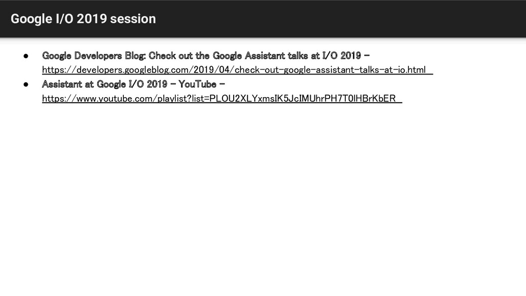 Google I/O 2019 session ● Google Developers Blo...