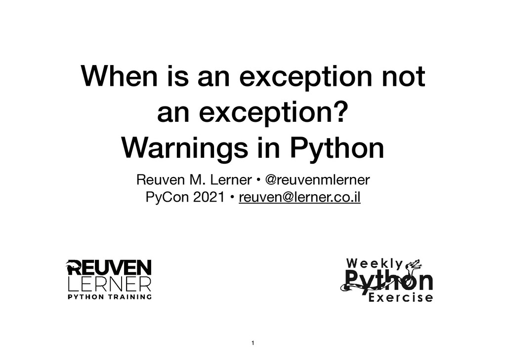 When is an exception not an exception?   Warnin...