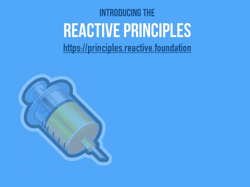 Introducing the   Reactive Principles https://p...