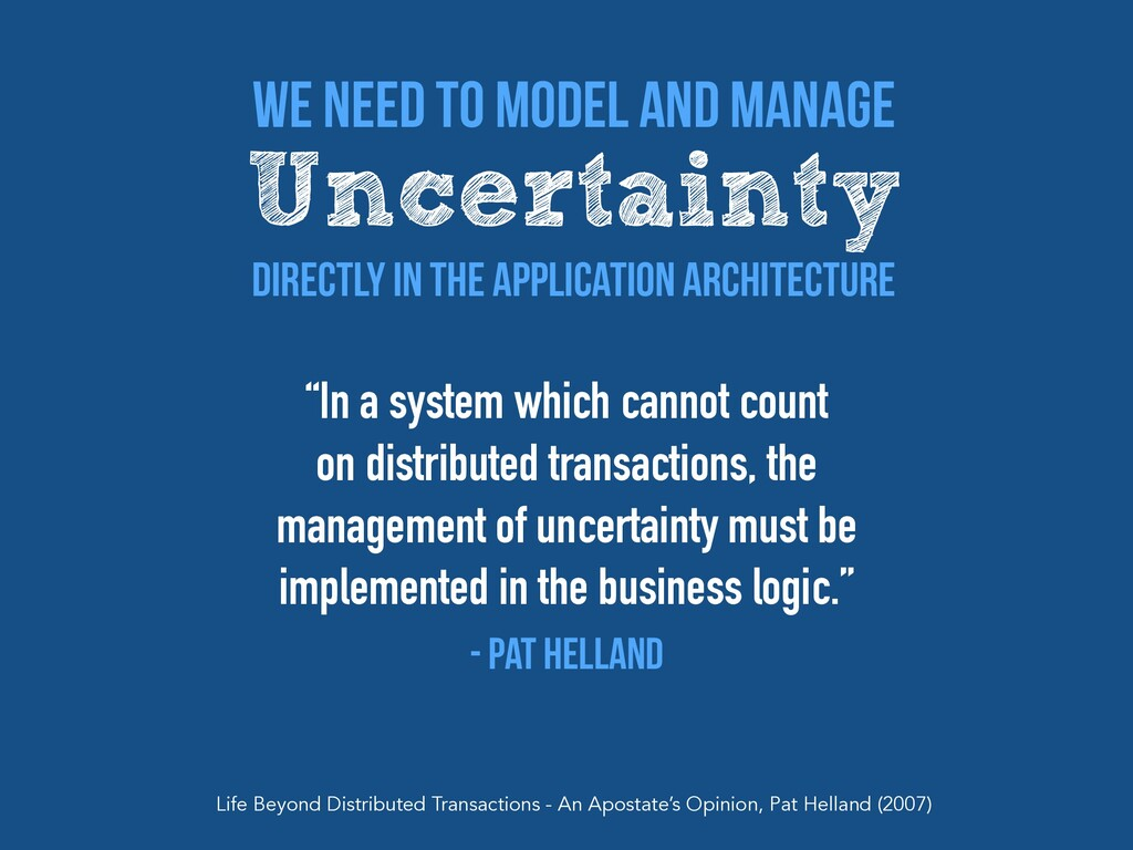 """""""In a system which cannot count  on distribute..."""