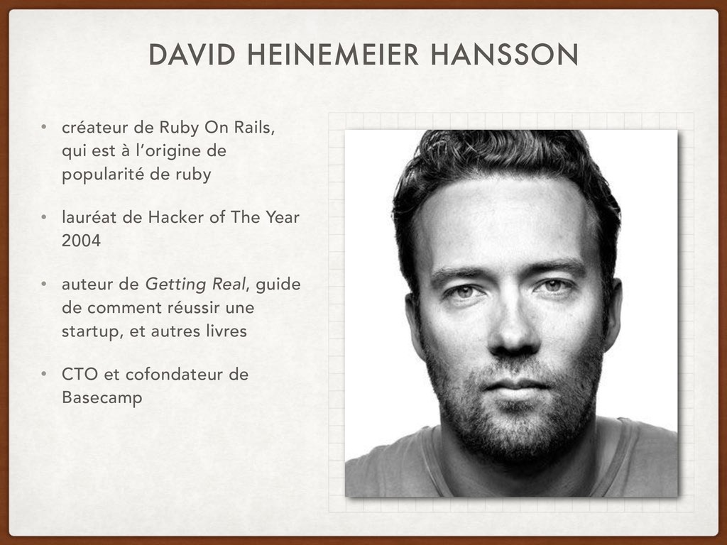 DAVID HEINEMEIER HANSSON • créateur de Ruby On ...