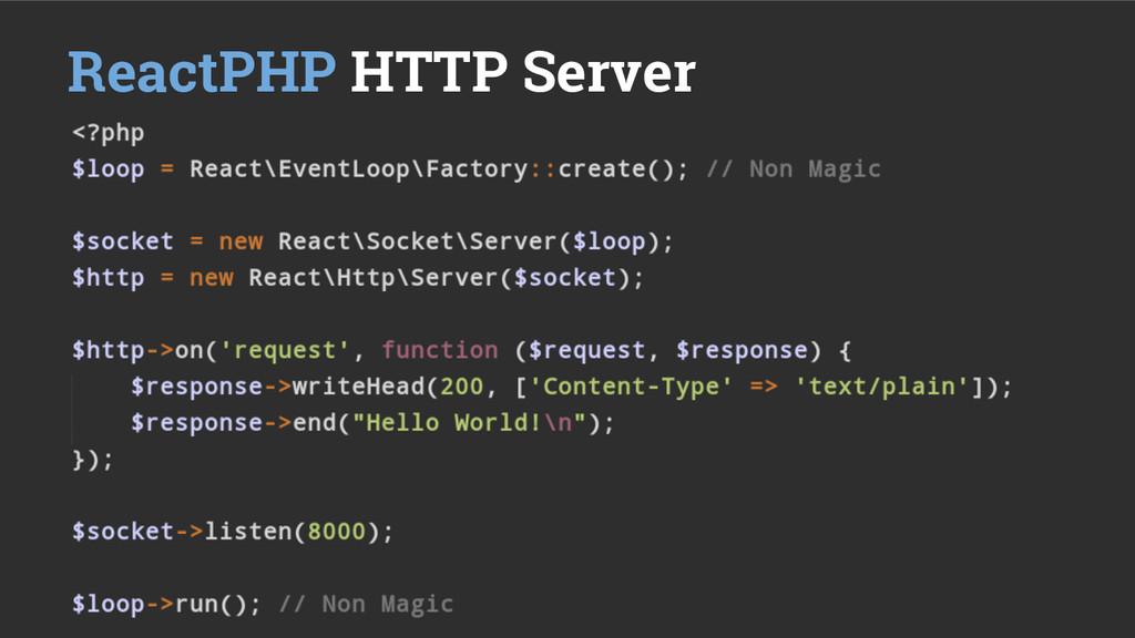 ReactPHP HTTP Server