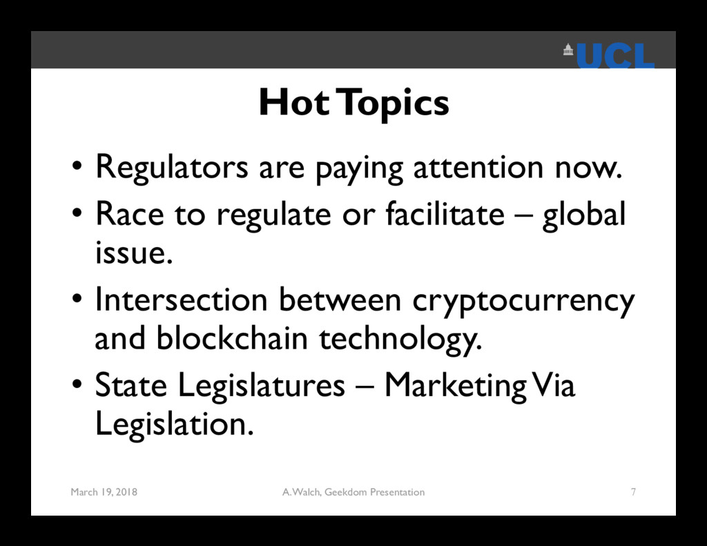 Hot Topics • Regulators are paying attention no...