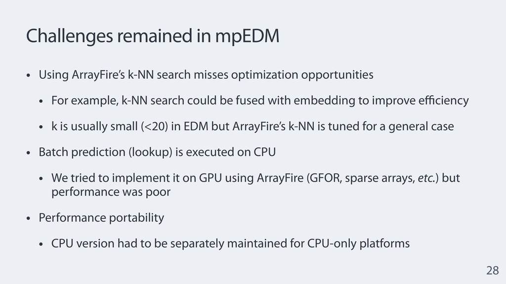 Challenges remained in mpEDM • Using ArrayFire'...