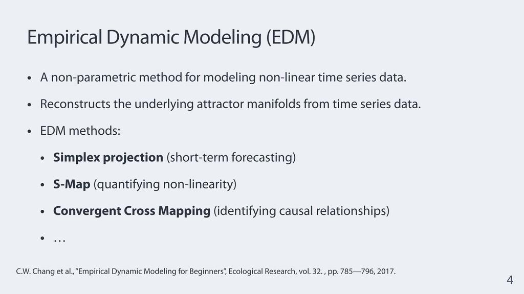 Empirical Dynamic Modeling (EDM) • A non-parame...