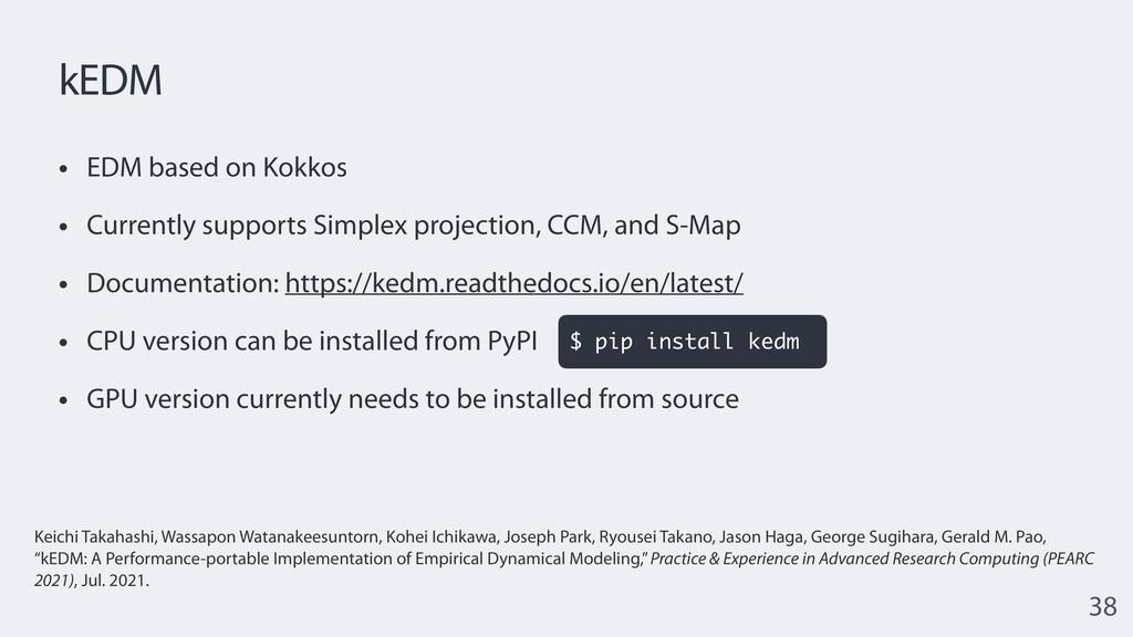 kEDM • EDM based on Kokkos   • Currently suppor...