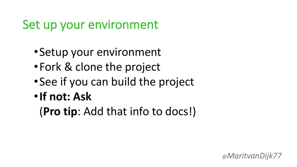 Set up your environment •Setup your environment...
