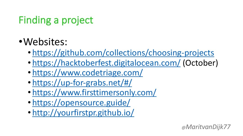 Finding a project •Websites: •https://github.co...