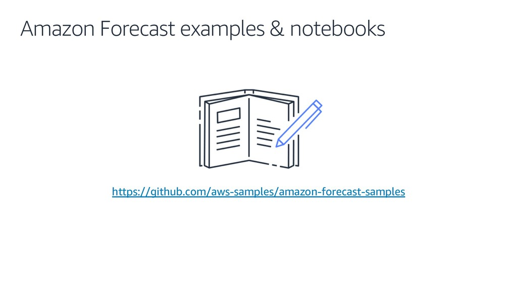 Amazon Forecast examples & notebooks https://gi...