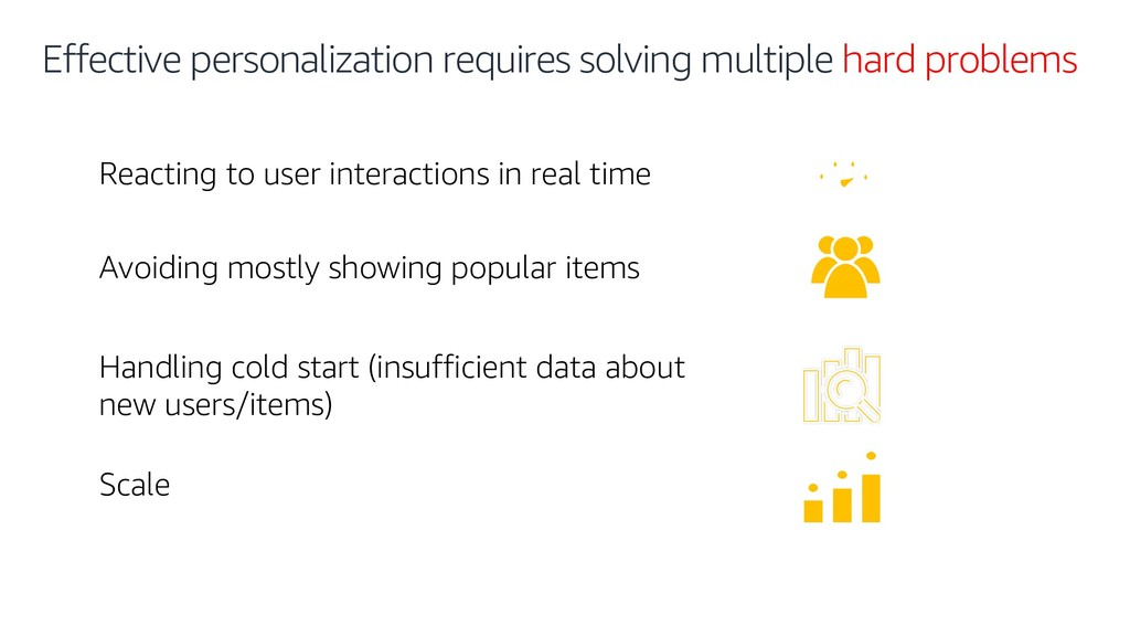 Effective personalization requires solving mult...