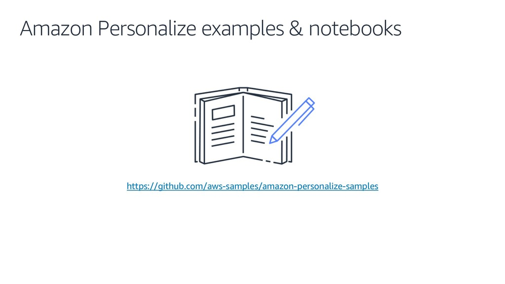 Amazon Personalize examples & notebooks https:/...