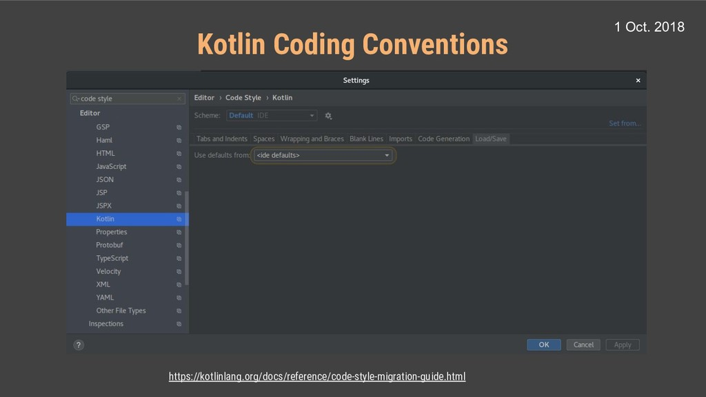 https://kotlinlang.org/docs/reference/code-styl...