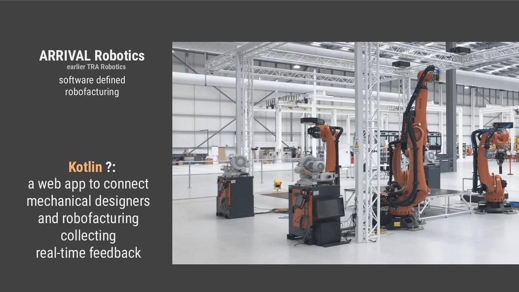 ARRIVAL Robotics a web app to connect mechanica...