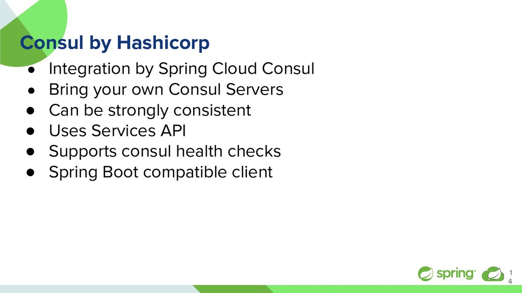 Consul by Hashicorp ● Integration by Spring Clo...