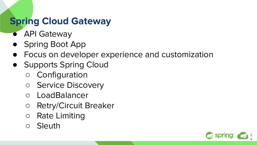 Spring Cloud Gateway ● API Gateway ● Spring Boo...