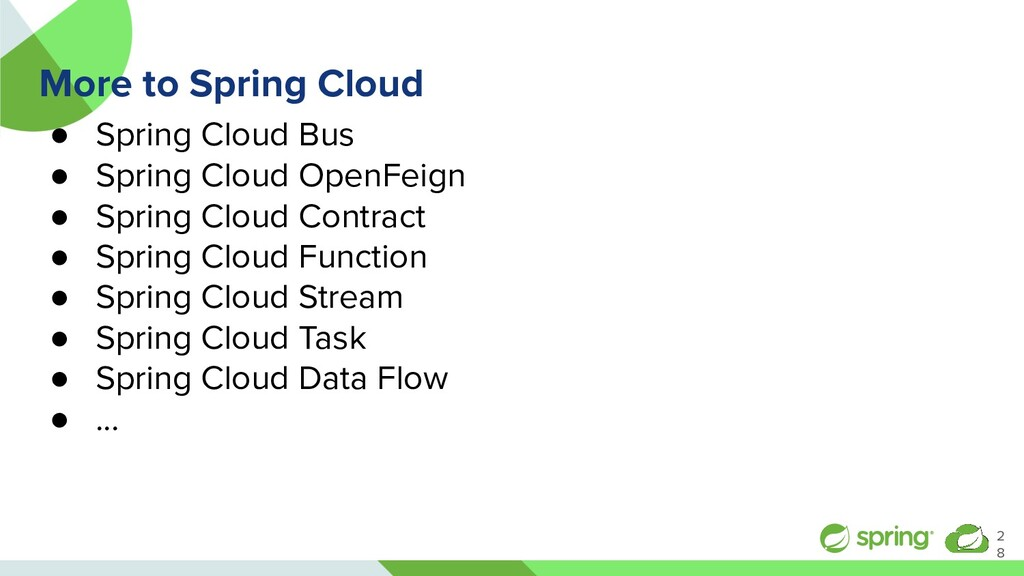 More to Spring Cloud ● Spring Cloud Bus ● Sprin...
