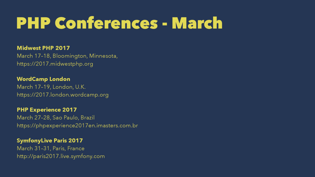 PHP Conferences - March Midwest PHP 2017 March ...