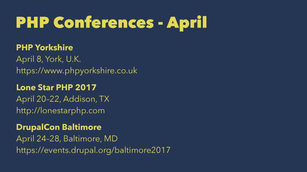 PHP Conferences - April PHP Yorkshire April 8, ...