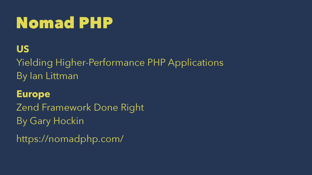 Nomad PHP US Yielding Higher-Performance PHP Ap...