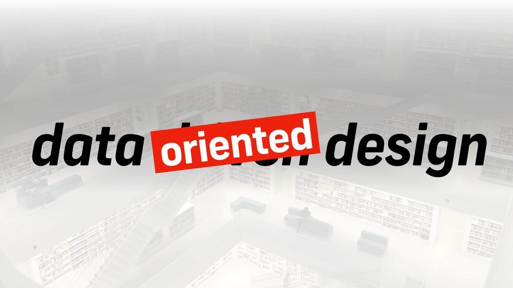 data driven design oriented