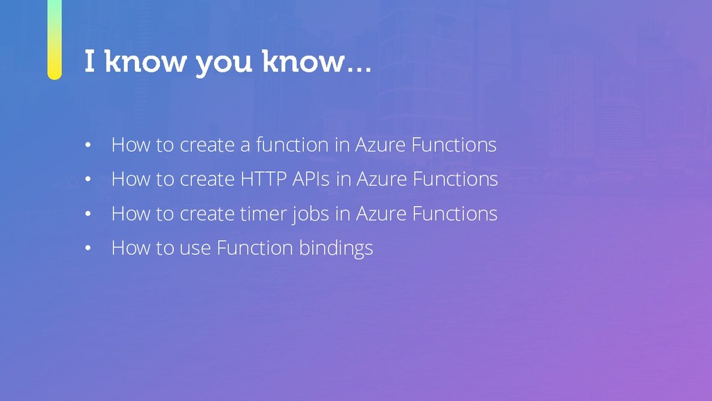 • How to create a function in Azure Functions •...