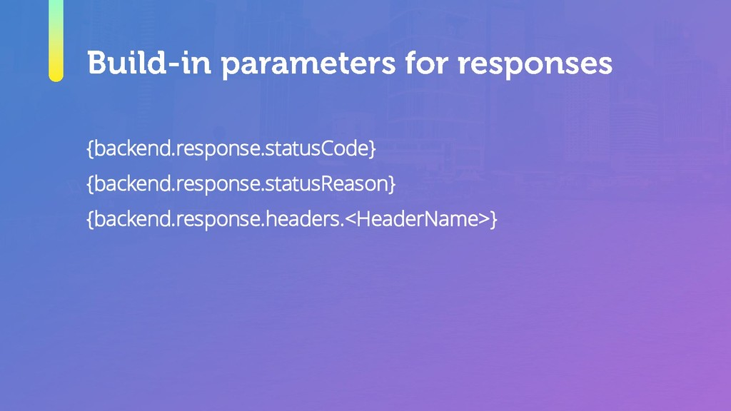{backend.response.statusCode} {backend.response...
